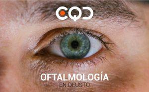 CQD Oftalmología. Tu centro oftalmológico en Deusto