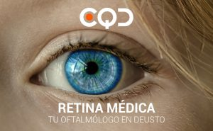 CQD Oftalmología Retina médica. Tu oftalmólogo en Deusto